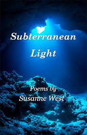 Subterranean Light - Susanne West