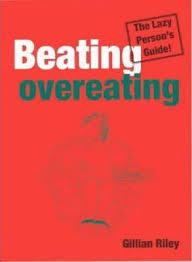 Beating Overeating : Gillian Riley : 9780717132690