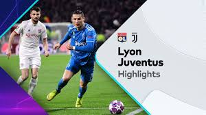 Highlights: Lyon v Juventus-UEFA Champions League 26-02-2020