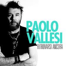 Paolo Vallesi torna con un nuovo singolo – Radio Panetti Network