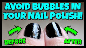 avoid bubbles in your nail polish how