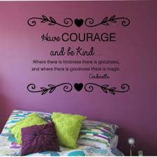 Have Courage Be Kind Wall Decal Princess From Stateofthewall On