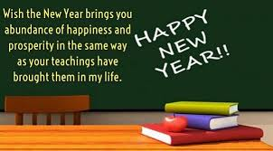 new year wishes for teacher wishes for teacher new year wishes