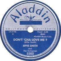 78 RPM - Effie Smith - Don't 'Cha Love Me? / Dial That Telephone - Aladdin  - USA - 3202