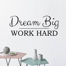Active Dream Big Work Hard Phrase Vinyl Wall Sticker For Office Wall Decal Decor