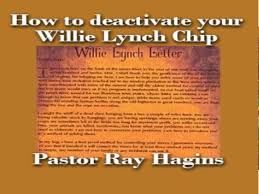 willie lynch chip by ray haggings