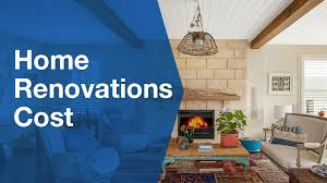 cost of home renovations