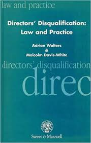 Directors' disqualification: Law and practice: Walters, Adrian:  9780421599406: Amazon.com: Books