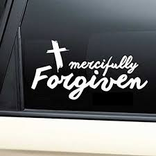 Mercifully Forgiven By God Christian Vinyl Decal Laptop Car Truck Bumper Window Sticker Car Stickers Aliexpress