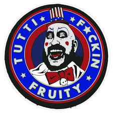 Tutti Fruity Capt Spaulding Sticker 4 In 2020 Morale Patch Badass Drawings Horror