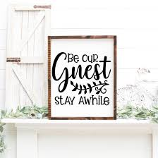 Be Our Guest East Coast Vinyl Decals Llc