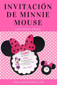 Invitacion De Minnie Mouse Con Moldes Gratis Minniemouse