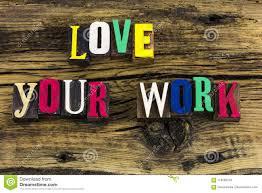 love your work motivation letterpress stock image image of