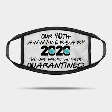 40th anniversary quarantine