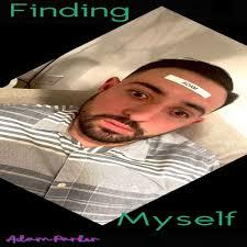 Finding Myself | Adam Parker