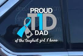 Mom Dad Type 1 Diabetes Proud Vinyl Car Window Decal Etsy