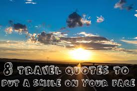 travel quotes that will put a smile on your face hand luggage
