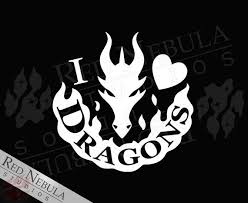 I Love Dragons Vinyl Decal Fantasy Window Decal Dragon Fire Etsy