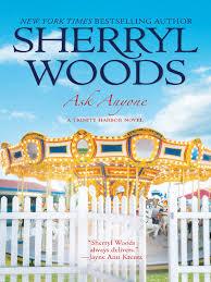 Ask Anyone A Trinity Harbor Novel Book 2 Ebook By Sherryl Woods 9781472046437 Rakuten Kobo Philippines