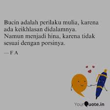 bucin adalah perilaku mul quotes writings by f a yourquote