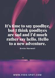 best goodbye quotes and farewell wishes sayings