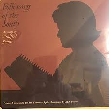 Winifred Smith - ETHNIC FOLK SONGS FROM THE SOUTH, AS SUNG BY ...
