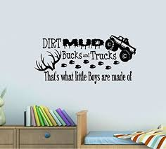 Dirt Mud Bucks And Trucks That S What Little Boys Are Made Of Wall Decal 13 X 28 Best Priced Decals Children Http Boys Room Camo Wall Decals Little Boys