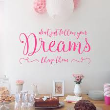 Don T Just Follow Your Dreams Chase Them Wall Quote Personalized Wall Decals Wall Decals Wall Quotes Decals