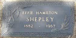Effie Adella Hamilton Shepley (1882-1967) - Find A Grave Memorial