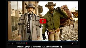 Watch Django Unchained Full Series Streaming - video dailymotion