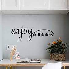 Amazon Com Enjoy The Little Things Quote Wall Decal Inspirational Positive Saying Vinyl Sticker Lettering Decals For Mirror Living Room Home Decor Arts Crafts Sewing