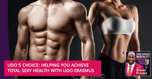 Udo's Choice: Helping You Achieve Total Sexy Health With Udo Erasmus