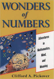 Wonders of Numbers: Adventures in Mathematics, Mind, and Meaning ...