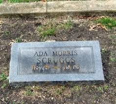 Ada Morris Scruggs (1878-1963) - Find A Grave Memorial