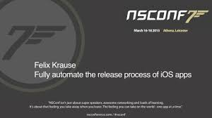 Fully Automate The Release Process of iOS Apps - Felix Krause on Vimeo