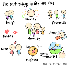 the best things in life are hugs smile friends kisses family