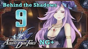 Fairy Fencer F Advent Dark Force Walkthrough Ng Ep 9 Behind The Shadows Pm Steel Let S Play Index