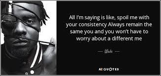 top quotes by wale a z quotes