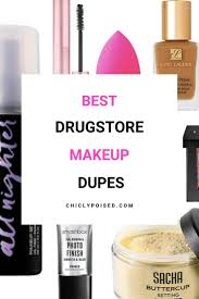 best makeup dupes chiclypoised
