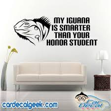 My Iguana Is Smarter Than Your Honor Student Car Window Decal Sticker