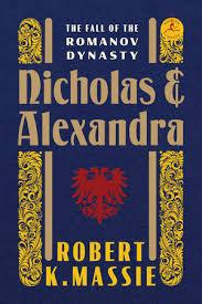 Nicholas and Alexandra by Robert K. Massie: 9780679645610    PenguinRandomHouse.com: Books