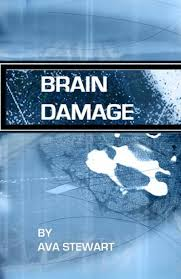 Brain Damage: A true story of a family surviving traumatic brain injury by Ava  Stewart, Paperback | Barnes & Noble®