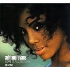 Love is All Around - Adriana Evans | User Reviews | AllMusic