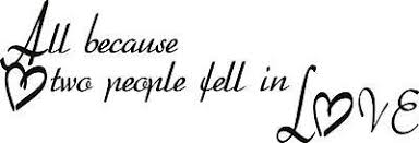 All Because Two People Fell In Love Sticker Large Wall Decal 22 X8 Love 6 Ebay