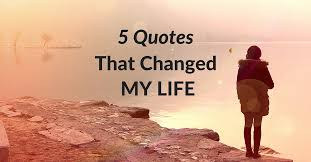quotes that changed my life peaceful mind peaceful life