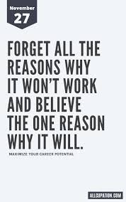 daily inspiration forget all the reasons why it won
