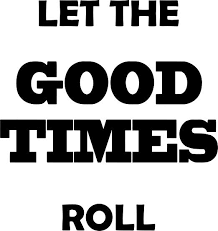 Amazon Com Vwaq Let The Good Times Roll Wall Decal Positivity Wall Stickers Quotes Decor Home Kitchen