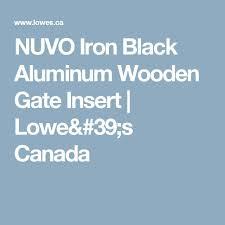 Nuvo Iron Black Aluminum Wooden Gate Insert Lowe 39 S Canada Wooden Gates Gate Decoration Gate