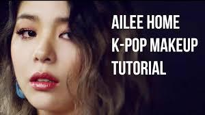 ailee k pop korean makeup tutorial