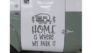 Home Is Where We Park It Camping Rv Vinyl Graphic Decal Vinyl Graphic Decal By Shop Vinyl Design Shop Vinyl Design